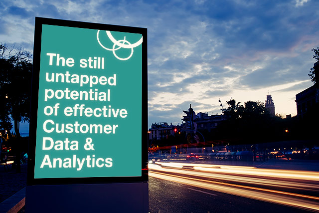 The still untapped potential of effective Customer Data & Analytics